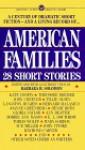American Families: 28 Short Stories - Barbara H. Solomon