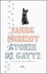Storie di gatti - James Herriot, Lesley Holmes, Adriana Dell'Orto