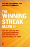 The Winning Streak Mark II- How the World's Most Successful Companies Stay on Top Through Today's Turbulent Times - Walter Goldsmith, David Clutterbuck