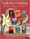 Vanilla Heart Publishing's Romantic Suspense Sampler Fall 2009 - Vanilla Heart Publishing