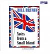Notes From A Small Island - Bill Bryson, David Case