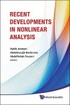 Recent Developments in Nonlinear Analysis: Proceedings of the Conference in Mathematics and Mathematical Physics, Fez, Morocco, 28-30 October 2008 - Habib Ammari, Abdelmoujib Benkirane, Abdelfettah Touzani