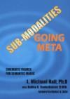 Sub-Modalities Going Meta: Cinematic Frames for Semantic Magic - L. Michael Hall, Bobby G. Bodenhamer