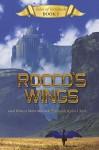 Rocco's Wings - Rebecca Merry Murdock, Kalen Chock
