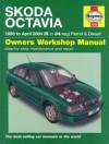 Skoda Octavia Petrol and Diesel Service and Repair Manual: 1998 to 2004 (Haynes Service and Repair M - A.K. Legg