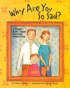 Why Are You So Sad: A Child's Book about Parental Depression - Beth Andrews, Nicole Wong