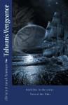 Talwan's Vengeance - Christy Newman, Sarah Newman