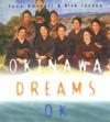 Okinawa Dreams Ok - Tony Barrell