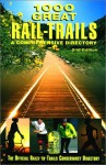 1000 Great Rail-Trails, 2nd: A Comprehensive Directory (Rails-to-Trails Series) - Rails-to-Trails Conservancy