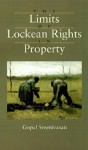 The Limits of Lockean Rights in Property - Gopal Sreenivasan