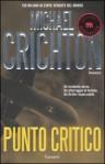 Punto critico - Michael Crichton, Paola Bertante