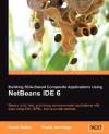 Netbeans Enterprise Pack: Building Soa Applications - Frank Jennings, David Salter