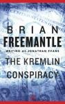 The Kremlin Conspiracy - Brian Freemantle