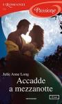 Accadde a mezzanotte (I Romanzi Passione) - Julie Anne Long, Ombretta Giumelli