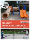 Berkeley Parks & Playgrounds (Bravo Your City! Book 16) - MiSoon Burzlaff, Chelsea Tiong, Rie Yamaoke, Jane Lee, Chelsea Tiong