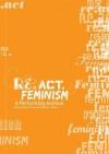 Re.ACT.Feminism No.2: A Performing Archive - Beatrice Stammer, Bettina Knaup, Kathrin Becker, Matthias Danbold