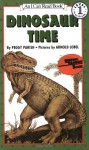 Dinosaur Time - Peggy Parish, Arnold Lobel