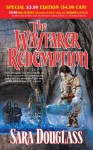 The Wayfarer Redemption - Sara Douglass