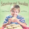 Saturdays and Tea Cakes - Lester L. Laminack, Chris K. Soentpiet