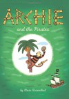 Archie and the Pirates - Marc Rosenthal