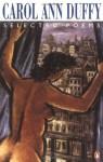 Selected Poems: Carol Ann Duffy - Carol Ann Duffy