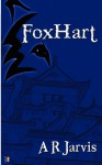 Foxhart - A.R. Jarvis