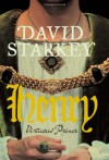 Henry: Virtuous Prince - David Starkey