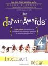 The Darwin Awards 4: Intelligent Design - Wendy Northcutt, Christopher M. Kelly