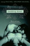 Bedding Down: A Collection of Winter Erotica (Avon Red) - Rachel Kramer Bussel, Rachel Kramer Bussel
