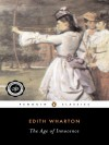 The Age of Innocence - Edith Wharton, Cynthia Griffin Wolff, Laura Dluzynski Quinn