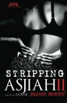 Stripping Asjiah II - Sa'Rese Thompson