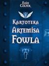 Kartoteka Artemisa Fowla - Eoin Colfer