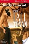 The Tall Texan - Kelly Conrad