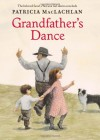 Grandfather's Dance - Patricia MacLachlan