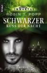 Schwarzer Kuss der Nacht - Robin T. Popp, Sabine Schilasky