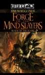 Forge of the Mindslayers: The Blade of the Flame, Book 2 - Tim Waggoner