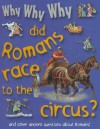 Why Why Why Did Romans Race to the Circus? - Mason Crest Publishers