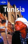Lonely Planet Tunisia (Country Guide) - Abigail Hole, Daniel Robinson, Michael Grosberg