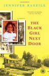 The Black Girl Next Door: A Memoir (Touchstone Books) - Jennifer Baszile