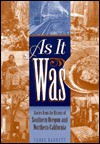As it was: Stories from the history of southern Oregon and northern California - Carol Barrett