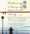The Guernsey Literary and Potato Peel Pie Society - Juliet Mills, Annie Barrows, Mary Ann Shaffer, Susan Duerden, John Lee, Paul Boehmer, Rosalyn Landor