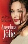 Angelina Jolie - Andrew Morton, Bernhard Jendricke, Barbara Reitz, Thomas Bertram