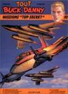 "Tout Buck Danny, Tome 10: Missions ""Top Secret"" - Jean-Michel Charlier"