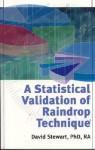 A Statistical Validation of Raindrop Technique - David Stewart
