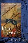 John Crabbe (The John Swale Chronicles) - David Pilling
