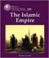 The Islamic Empire (World History Series) - Phyllis Corzine