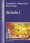 Mechanika I. (Általános fizika I. 1.) - Péter Tasnádi, Lajos Skrapits, György Bérces