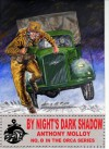 By Night's Dark Shadow (Special Force Orca) - Anthony Molloy, Paul Scott