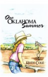 One Oklahoma Summer - Keith Cole