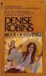 Bride of Revenge - Denise Robins